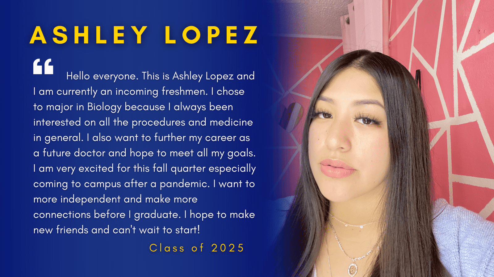 Image of Ashley Lopez with her quote.