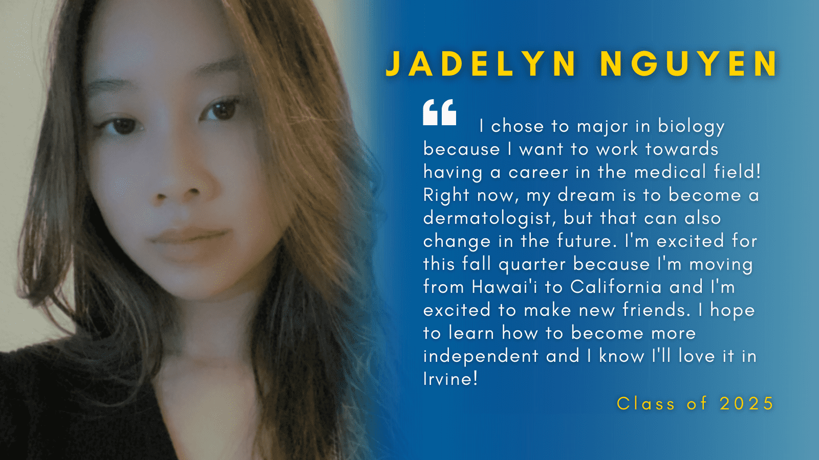 Image of Jadelyn Nguyen with her quote.